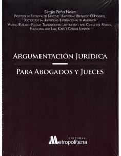 ARGUMENTACIÓN JURÍDICA PARA ABOGADOS Y JUECES