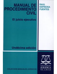 MANUAL DE PROCEDIMIENTO CIVIL - El Juicio Ejecutivo