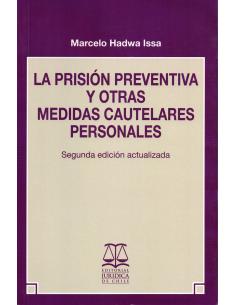 LA PRISIÓN PREVENTIVA Y OTRAS MEDIDAS CAUTELARES PERSONALES