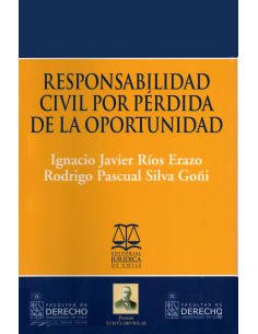RESPONSABILIDAD CIVIL POR PÉRDIDA DE LA OPORTUNIDAD