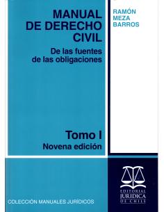MANUAL DE DERECHO CIVIL - DE LAS FUENTES DE LAS OBLIGACIONES -TOMO I