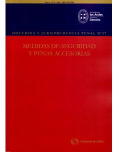 REVISTA DOCTRINA Y JURISPRUDENCIA PENAL N° 27 - MEDIDAS DE SEGURIDAD Y PENAS ACCESORIAS