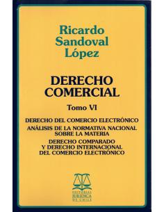 DERECHO COMERCIAL - TOMO VI - Derecho del comercio electrónico