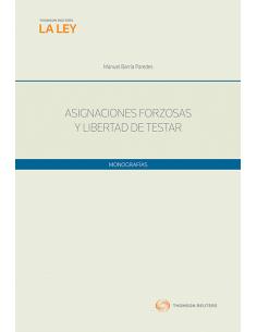 ASIGNACIONES FORZOSAS Y LIBERTAD DE TESTAR