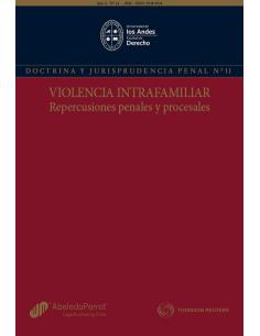 REVISTA DOCTRINA Y JURISPRUDENCIA PENAL N° 11 - VIOLENCIA INTRAFAMILIAR, REPERCUSIONES PENALES Y PROCESALES