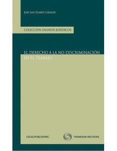 EL DERECHO A LA NO DISCRIMINACIÓN EN EL TRABAJO