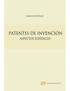 PATENTES DE INVENCIÓN - Aspectos Jurídicos