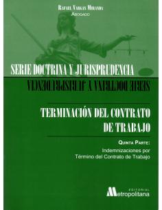 TERMINACIÓN DEL CONTRATO DE TRABAJO - QUINTA PARTE
