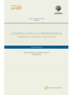 LA BUENA FE EN LA JURISPRUDENCIA. Comentarios y Análisis de Sentencias