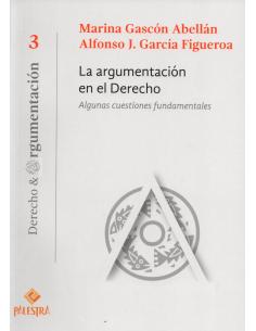 N° 3 LA ARGUMENTACIÓN EN EL DERECHO - Algunas cuestiones fundamentales - DERECHO & ARGUMENTACIÓ