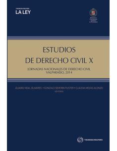 ESTUDIOS DE DERECHO CIVIL X - Jornadas Nacionales de Derecho Civil, Valparaíso, 2014