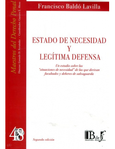 (48) ESTADO DE NECESIDAD Y LEGÍTIMA DEFENSA