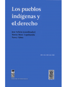 LOS PUEBLOS INDÍGENAS Y EL DERECHO