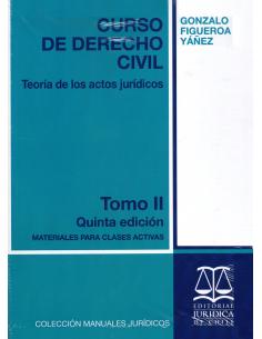 CURSO DE DERECHO CIVIL - TOMO II - Teoría del acto jurídico