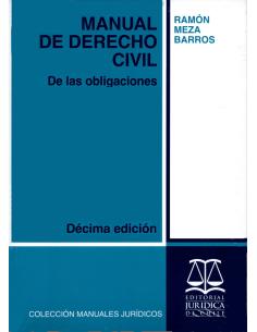 MANUAL DE DERECHO CIVIL - DE LAS OBLIGACIONES