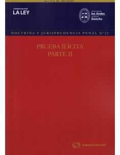 REVISTA DOCTRINA Y JURISPRUDENCIA PENAL N° 22 - PRUEBA ILÍCITA PARTE II