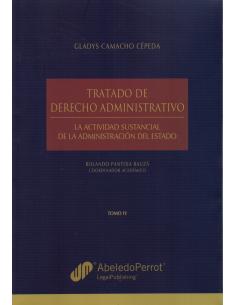 TRATADO DE DERECHO ADMINISTRATIVO - La Actividad Sustancial de la Administración del Estado