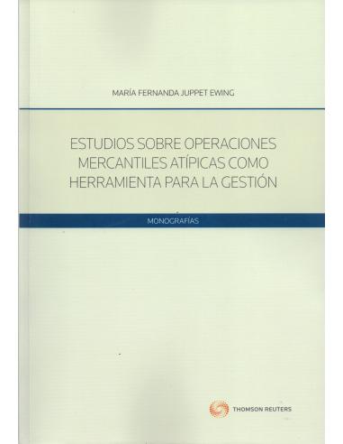 ESTUDIOS SOBRE OPERACIONES MERCANTILES ATÍPICAS COMO HERRAMIENTA PARA LA GESTIÓN
