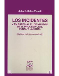 LOS INCIDENTES - Y EN ESPECIAL EL DE NULIDAD EN EL PROCESO CIVIL, PENAL Y LABORAL