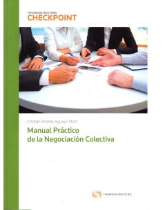 MANUAL PRÁCTICO DE LA NEGOCIACIÓN COLECTIVA