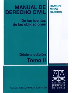 MANUAL DE DERECHO CIVIL - DE LAS FUENTES DE LAS OBLIGACIONES - TOMO II