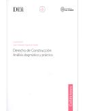 DERECHO DE CONSTRUCCIÓN: Análisis Dogmático y Práctico