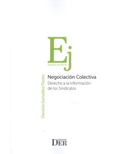 NEGOCIACIÓN COLECTIVA - Derecho a la Información de los Sindicatos