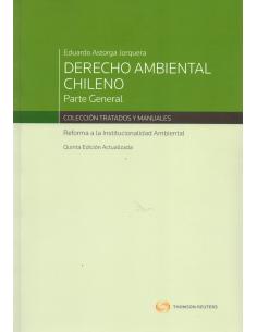 DERECHO AMBIENTAL CHILENO - PARTE GENERAL