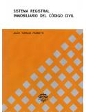 SISTEMA REGISTRAL INMOBILIARIO DEL CÓDIGO CIVIL
