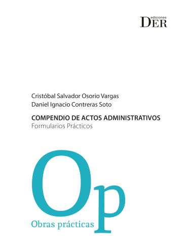 COMPENDIO DE ACTOS ADMINISTRATIVOS - FORMULARIOS PRÁCTICOS