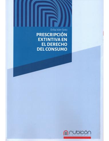 PRESCRIPCIÓN EXTINTIVA EN EL DERECHO DEL CONSUMO