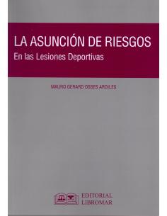LA ASUNCIÓN DE RIESGOS - En las Lesiones Deportivas