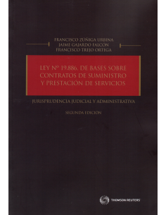 LEY N° 19.886, DE BASES SOBRE CONTRATOS DE SUMINISTRO Y PRESTACIÓN DE SERVICIOS - JURISPRUDENCIA JUDICIAL Y ADMINISTRATIVA