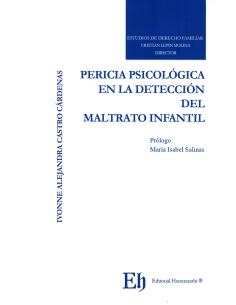 PERICIA PSICOLÓGICA EN LA DETECCIÓN DEL MALTRATO INFANTIL