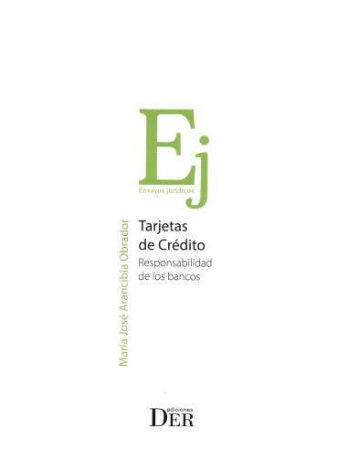 TARJETAS DE CRÉDITO. Responsabilidad de los Bancos