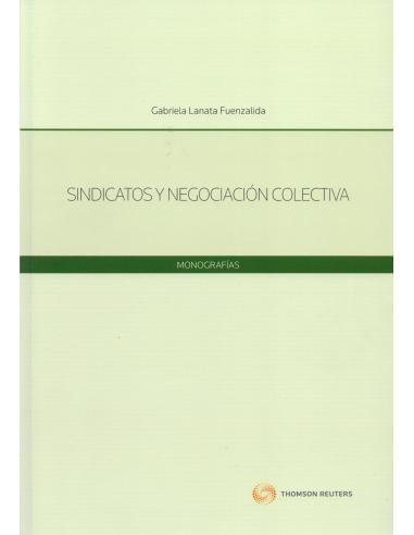 SINDICATOS Y NEGOCIACIÓN COLECTIVA