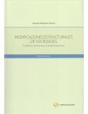 MODIFICACIONES ESTRUCTURALES DE SOCIEDADES. Funciones, Divisiones y Transformaciones