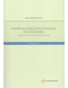 MODIFICACIONES ESTRUCTURALES DE SOCIEDADES. Fusiones, Divisiones y Transformaciones