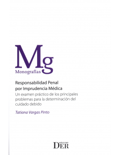 RESPONSABILIDAD PENAL POR IMPRUDENCIA MÉDICA.