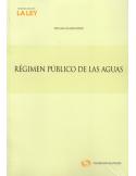 RÉGIMEN PúBLICO DE LAS AGUAS