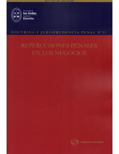 DOCTRINA Y JURISPRUDENCIA PENAL N° 31 - REPERCUCIONES PENALES EN LOS NEGOCIOS