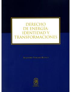 DERECHO DE ENERGÍA: IDENTIDAD Y TRANSFORMACIONES