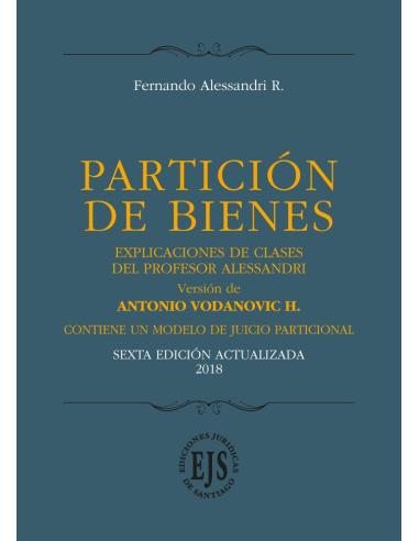 PARTICIÓN DE BIENES - Explicaciones de Clases del Profesor Alessandri