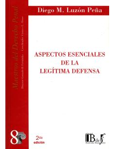 (8) ASPECTOS ESENCIALES DE LA LEGÍTIMA DEFENSA