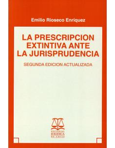 LA PRESCRIPCION EXTINTIVA ANTE LA JURISPSRUDENCIA
