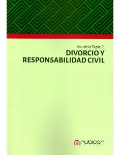 DIVORCIO Y RESPONSABILIDAD CIVIL