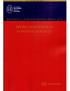 DOCTRINA Y JURISPRUDENCIA PENAL N° 32 PROBLEMAS PENALES CONSTITUCIONLES
