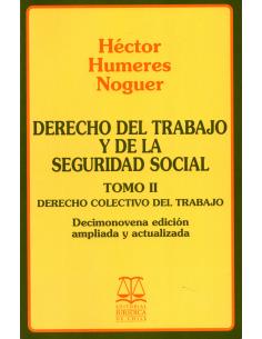 DERECHO DEL TRABAJO Y DE LA SEGURIDAD SOCIAL - TOMO II