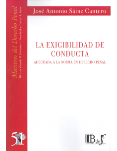 (51) LA EXIGIBILIDAD DE CONDUCTA Adecuado a la Norma en Derecho Penal