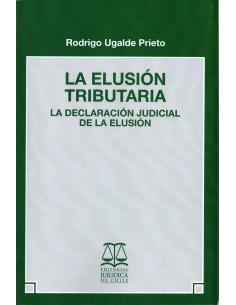 LA ELUSIÓN TRIBUTARIA - La Daclaración Judicial de la Elusión